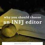 why you should choose an INFJ editor
