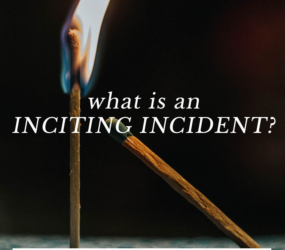what is an inciting incident?